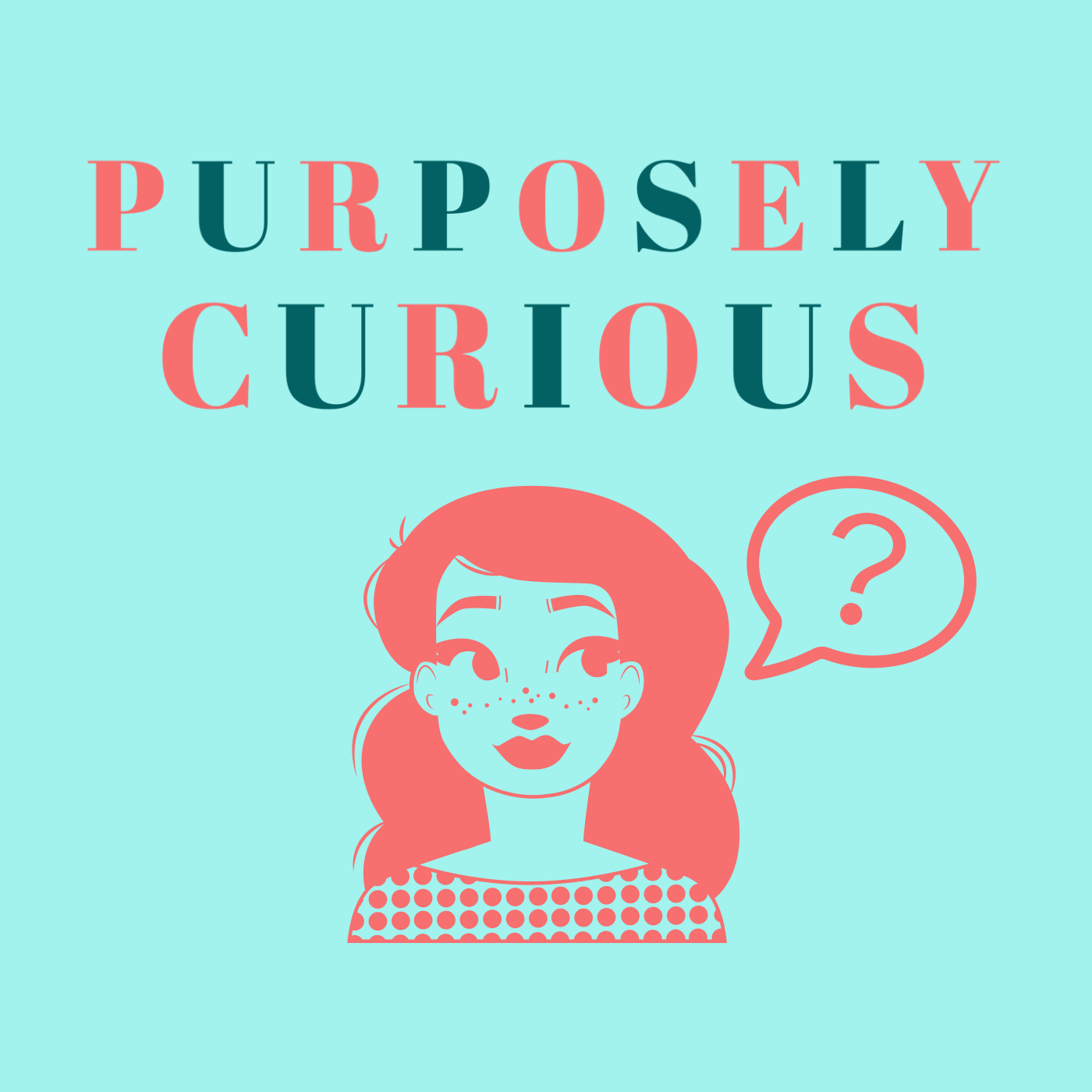 Purposely Curious show art