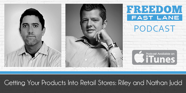 Getting Your Products Into Retail Stores: Riley and Nathan Judd