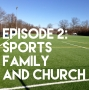 Artwork for Sports, Family, and Church