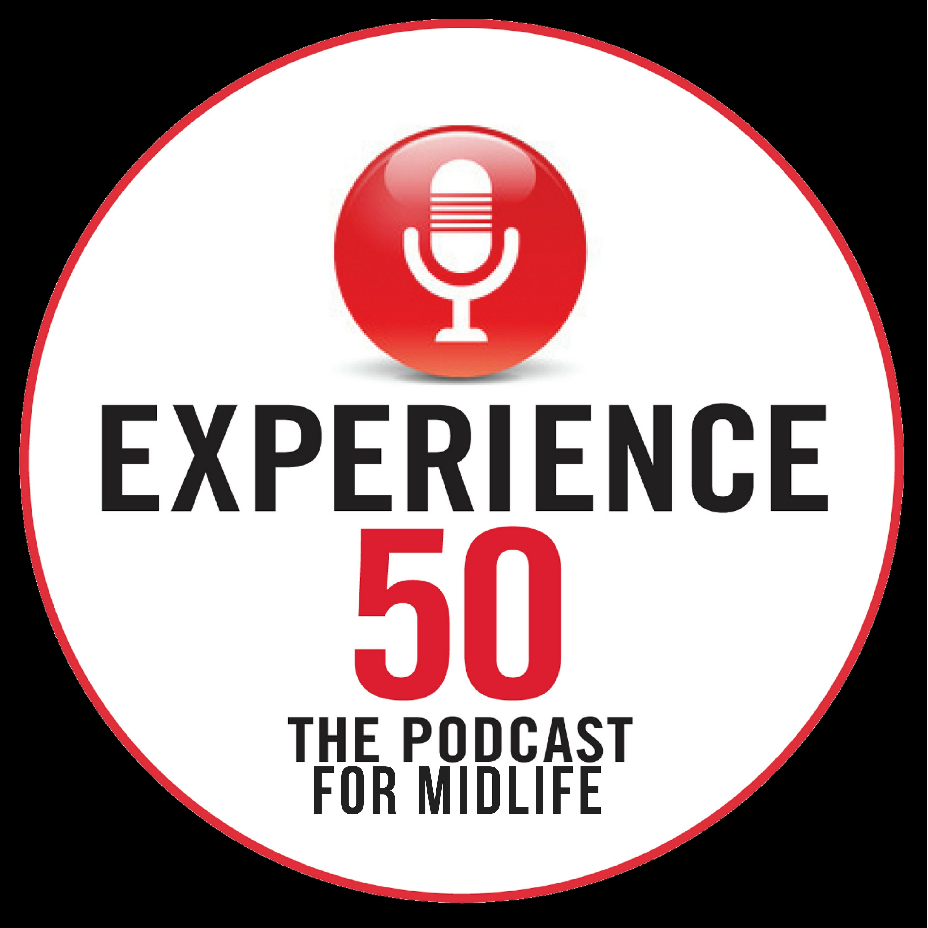 Experience 50 Podcast for Midlife show art