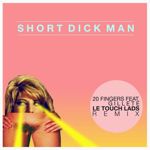 "SONG SNATCH #183- ""Short Dick Man"" by 20 Fingers (featuring Gillette)"