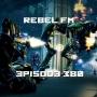 Artwork for Rebel FM Episode 380 - 07/13/2018