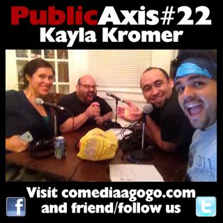 Public Axis #22: Kayla Kromer