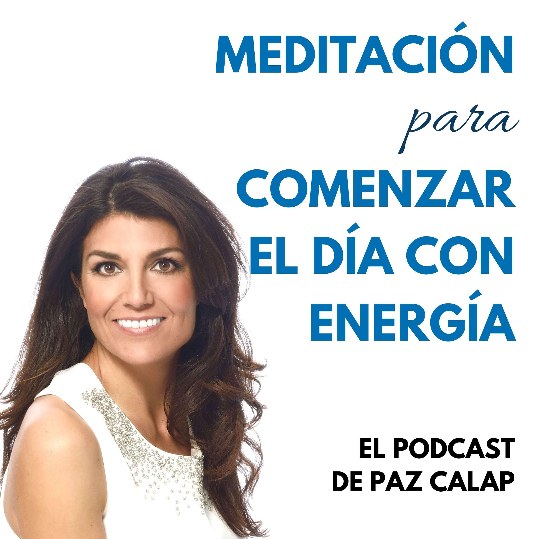 Meditación para Empezar el Día con Energía - Medita con Paz