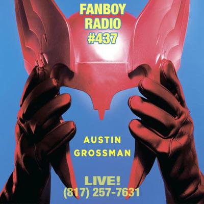 Fanboy Radio #437 - Austin Grossman