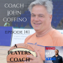 Artwork for #141 A players coach with Coach John Coffino