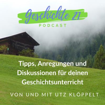 Podcast | Geschichte 21 show image