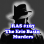 Artwork for RAS #187 - The Erie Basin Murder