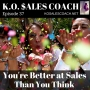 Artwork for 3 Ways You May be Better at Sales Than You Think