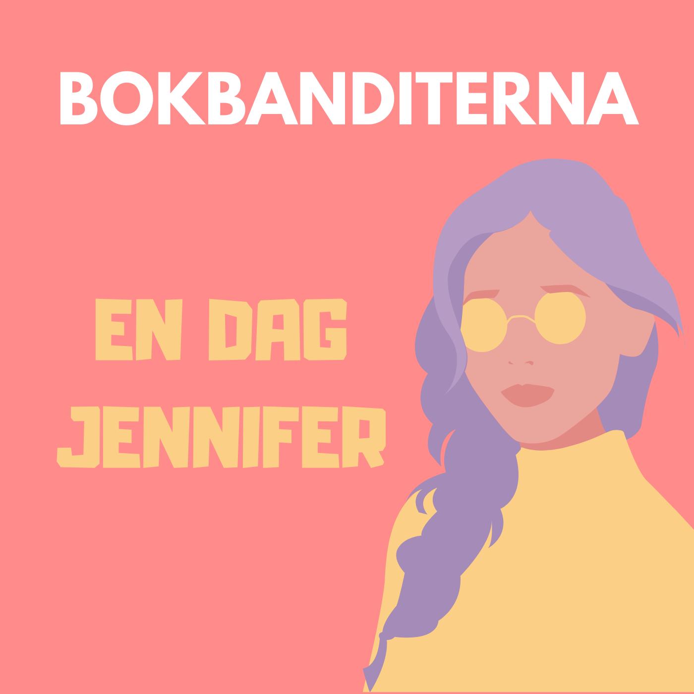 En dag, Jennifer