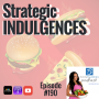 Artwork for 190: Strategic Indulgences | Nutrition and Weight Loss