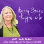 Artwork for Ep 35 - Kathi Pickett - Using Healing Energy for Improved Health