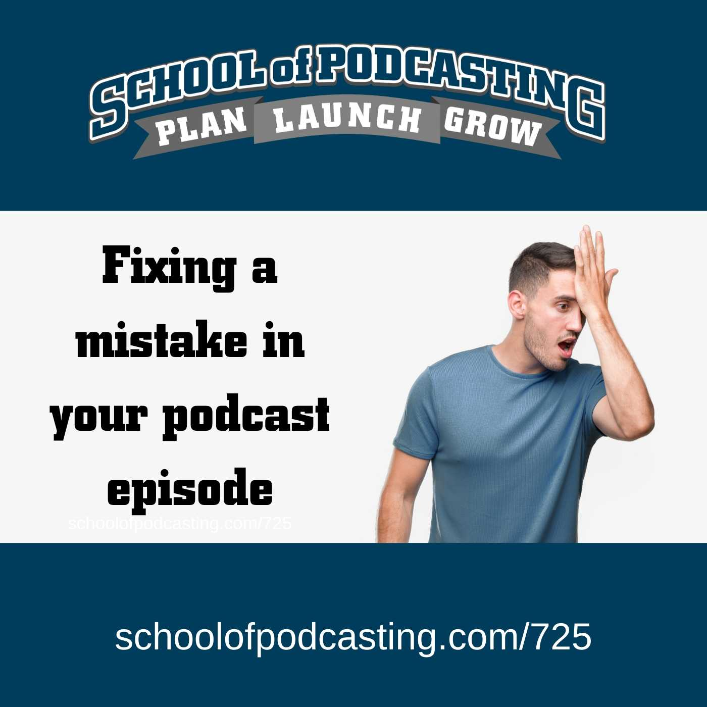 Fixing a Mistake in Your Podcast Episode