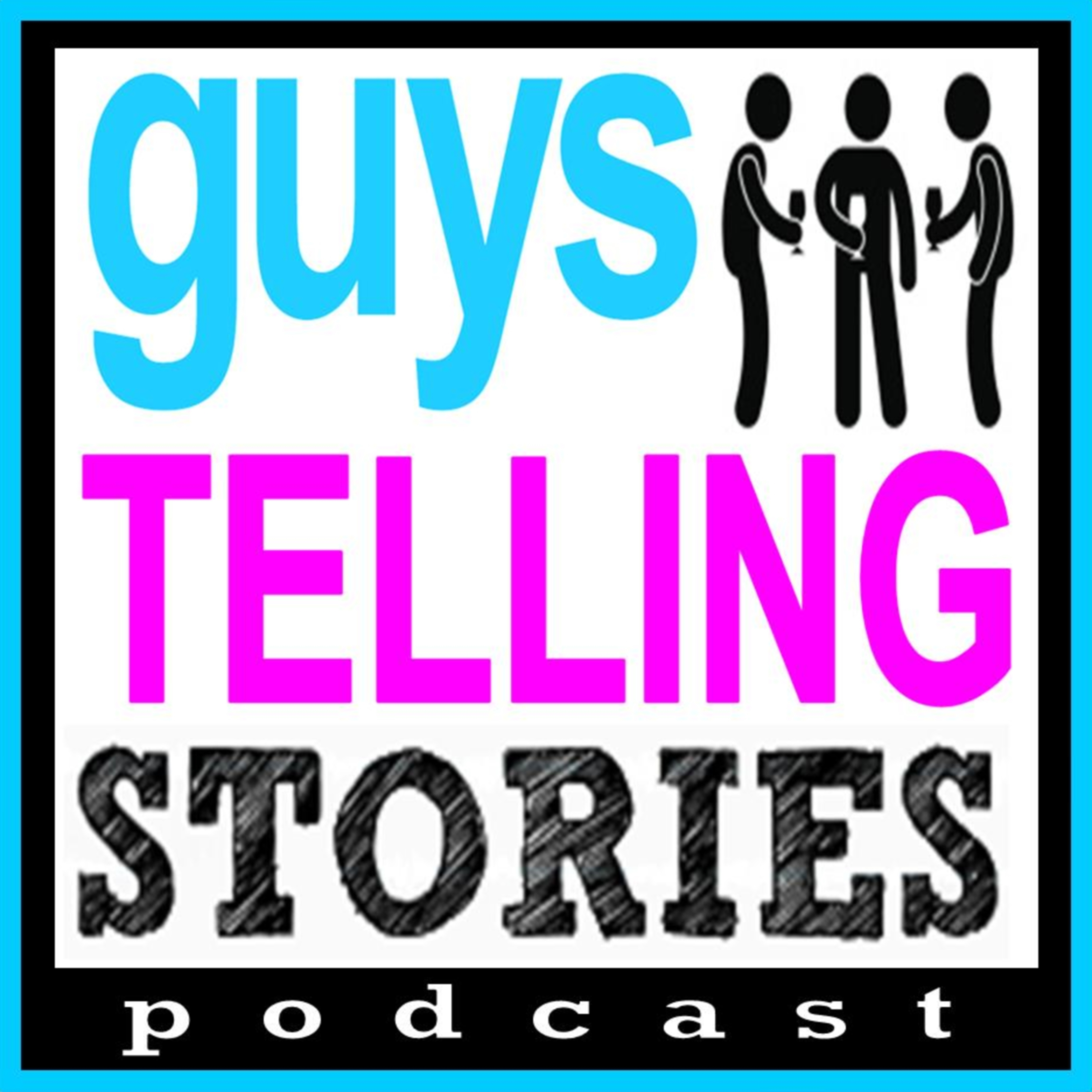 Guys Telling Stories Podcast show art