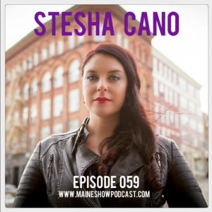 Episode 059 - Stesha Cano