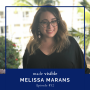 Artwork for 32. Melissa Marans, Rebuilding Her Body and Reorganizing Her Life with Dermatomyositis