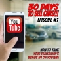Artwork for 30 Days To Sell Cars Podcast Episode #7 - How To Rank Your Dealership's Videos #1 on YouTube