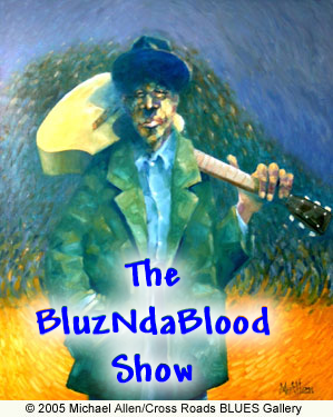 The BluzNdaBlood Show #181, Tunes To Harp About!