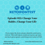 Artwork for KDP Ep. 025: Change Your Habits, Change Your Life