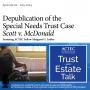 Artwork for Depublication of the Special Needs Trust Case Scott v. McDonald