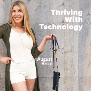 August Brice • Thriving With Technology @ Tech Wellness