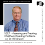 Artwork for S2E7 - Assessing and Treating Childhood Feeding Problems w/ Dr. Bill Ahearn