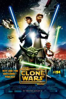 #194 - The Clone Wars (2008)