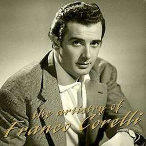 Franco Corelli Early Recordings, Part One