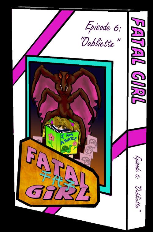 Fatal Girl 6