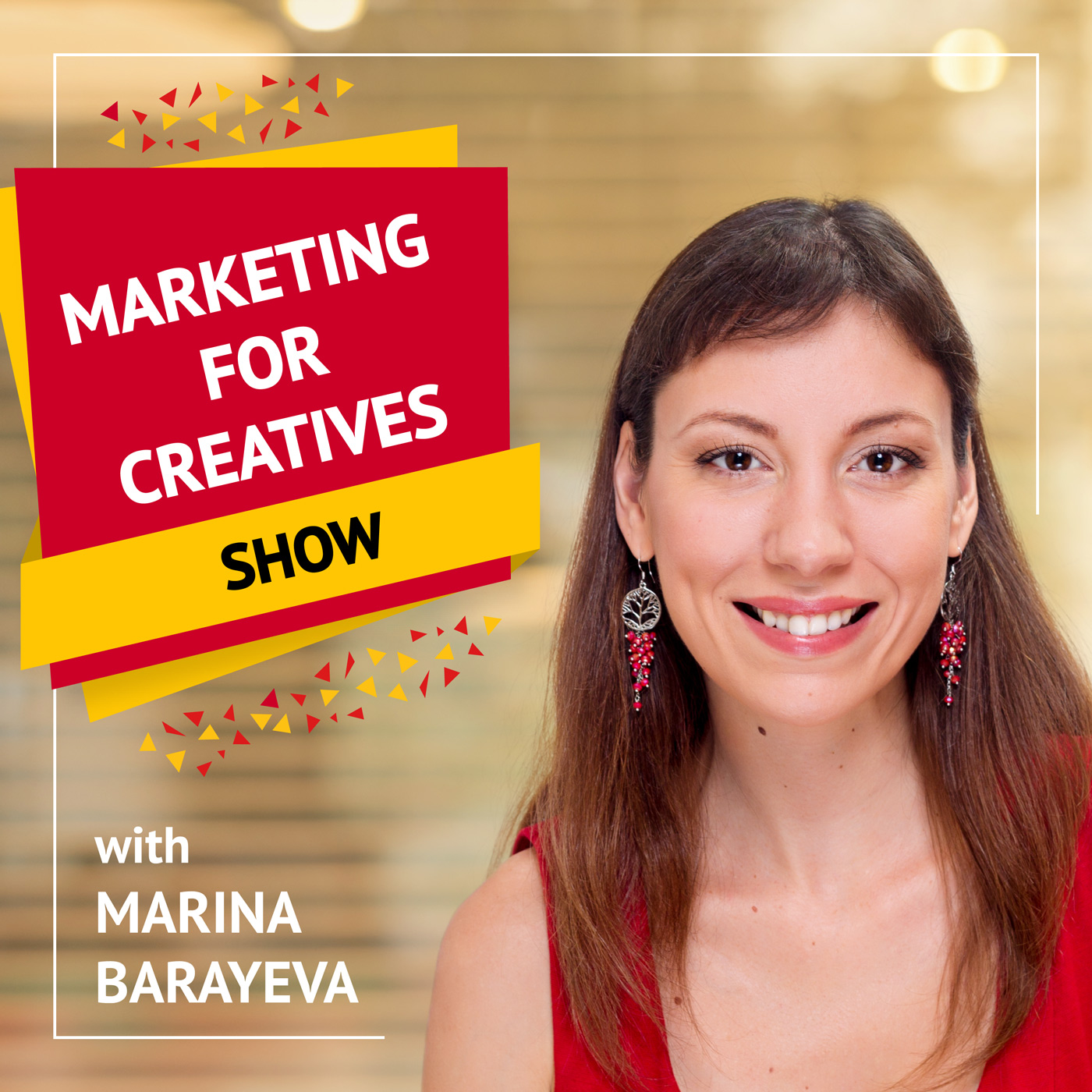 Marketing for Creatives Show | Marketing Tips for Creative Entrepreneurs and Small Business Owners show art
