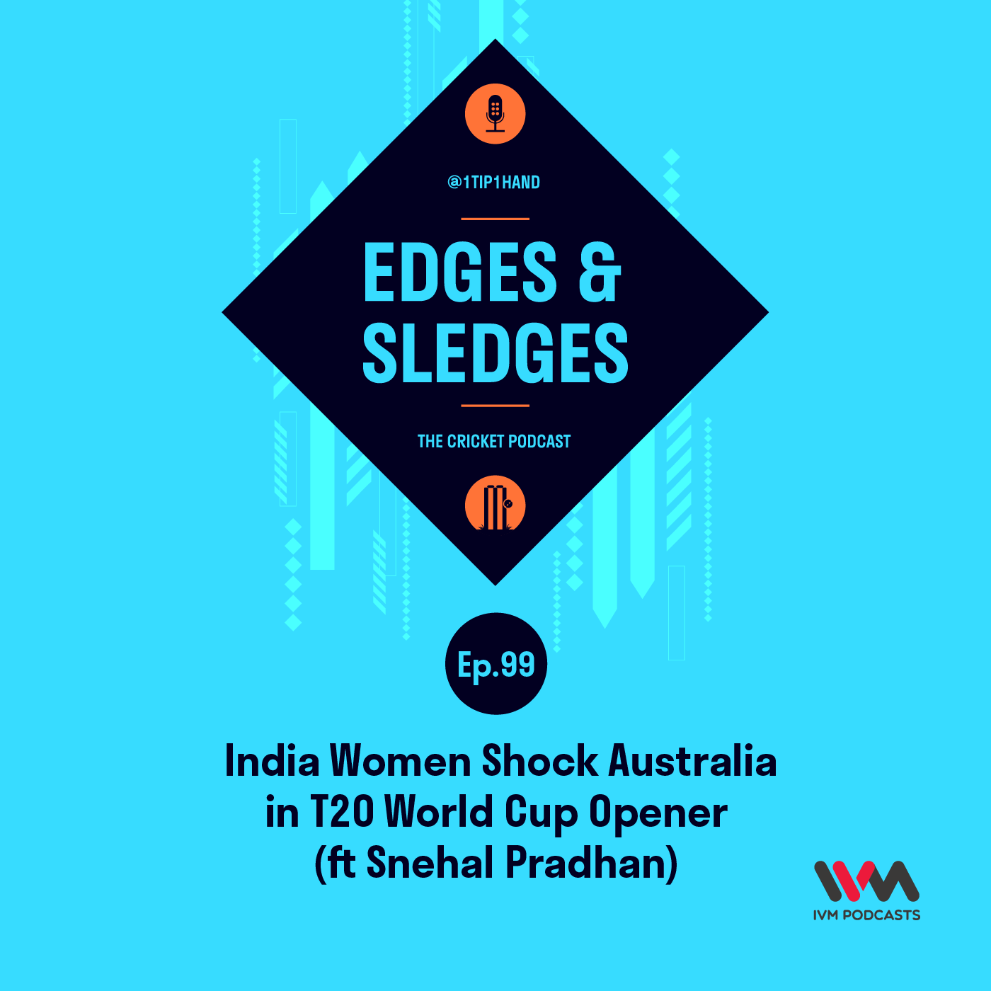 Ep. 99: India Women Shock Australia in T20 World Cup Opener (ft Snehal Pradhan)