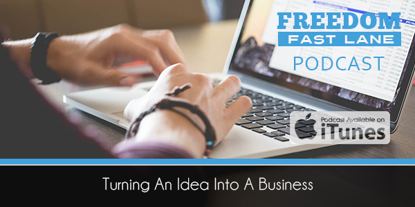 Turning Your Ideas Into a Business
