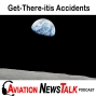 Artwork for 114 Get-There-itis Accidents, Red Flags, and Tips for Avoiding Them + General Aviation News