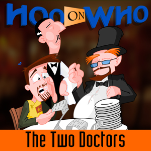 Episode 47 - The Two Doctors