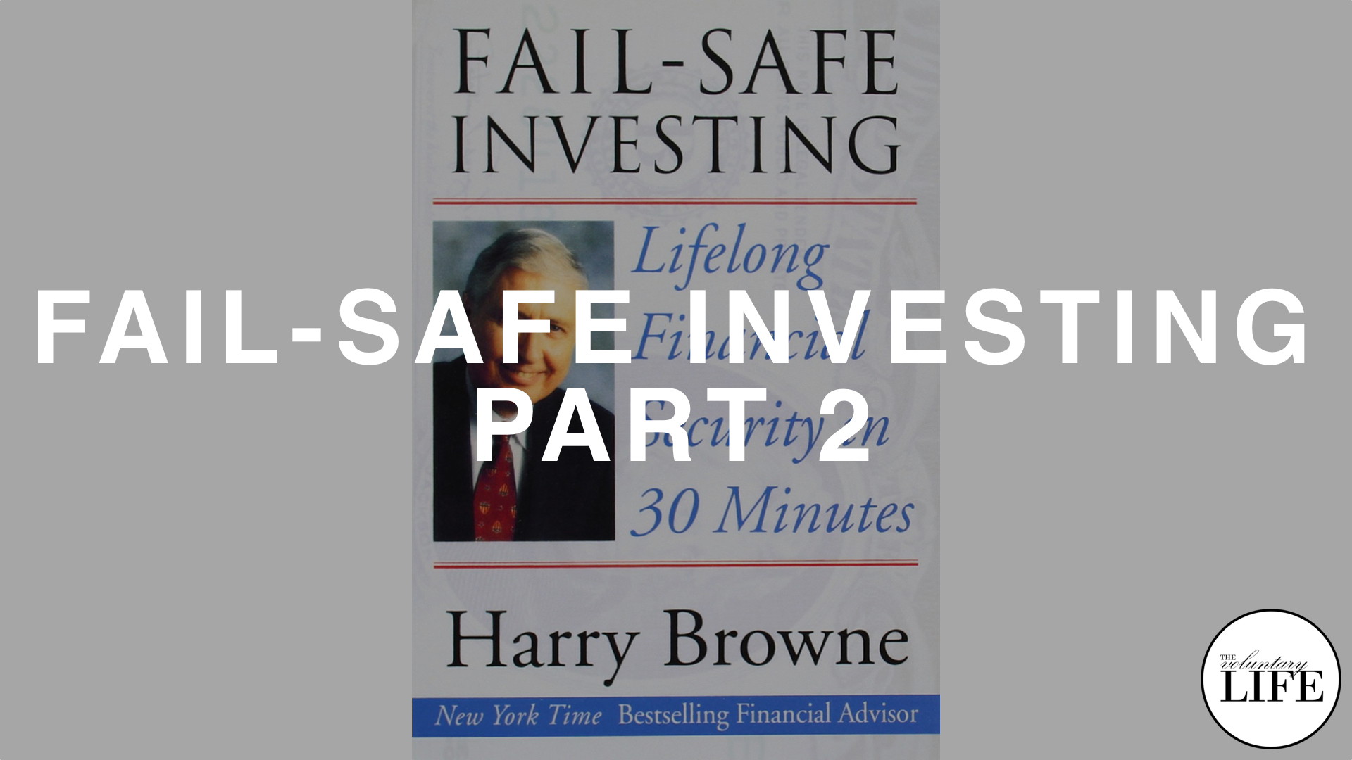 174 Fail-Safe Investing Part 2