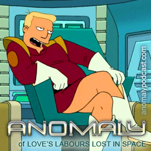 Anomaly of Futurma: Love's Labours Lost in Space