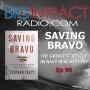 Artwork for Big Impact Ep. 96 - Saving Bravo: An Incredible Navy SEAL Rescue