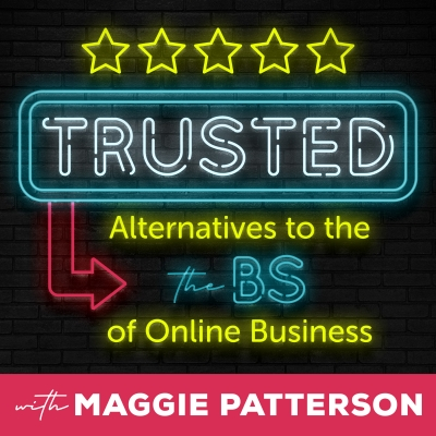 Trusted: Alternatives to the BS of Online Business show image