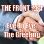 Artwork for Eye To Eye: The Greeting. (The FRONT #84)
