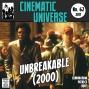 Artwork for Episode 62: Unbreakable (2000)