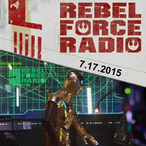 RebelForce Radio: July 17, 2015