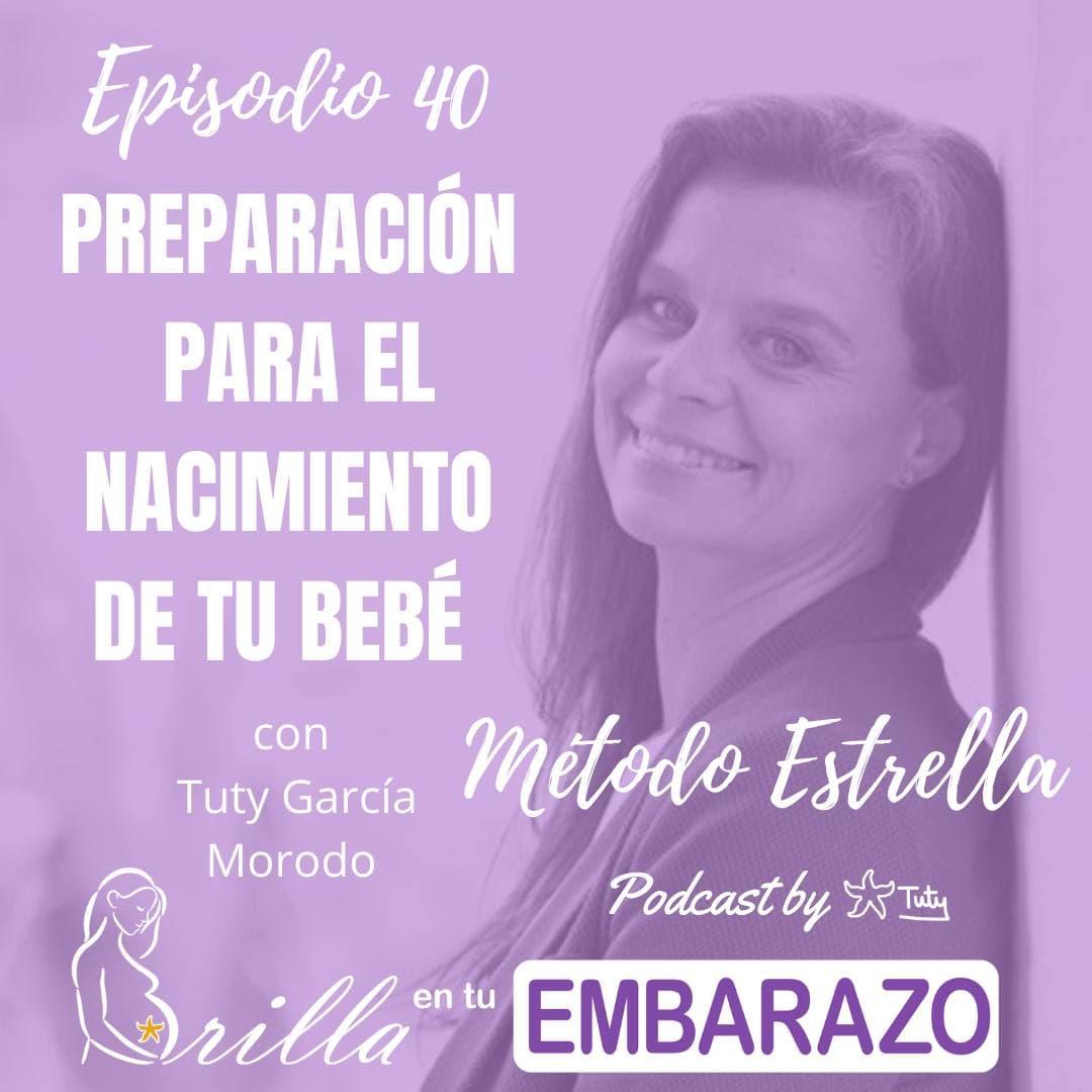 Ep. 40 - Preparación para el nacimiento de tu bebé