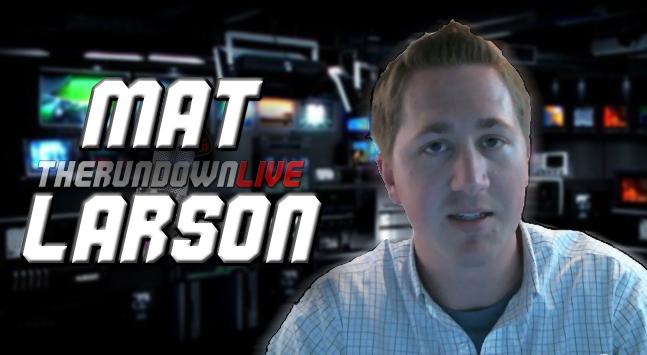 The Rundown Live #94 Mat Larson