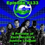 Artwork for Ep #133: Previewing Zack Snyder's Justice League!