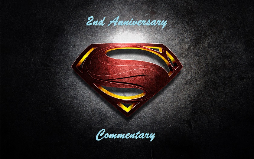 Second Anniversary -- Man of Steel commentary