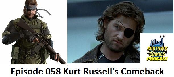 Episode 058 Kurt Russell's Comeback