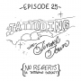Artwork for Ep 25: Tattooing in Tinsel Town