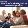 Artwork for #9 - Five tips for making in-law relationships work