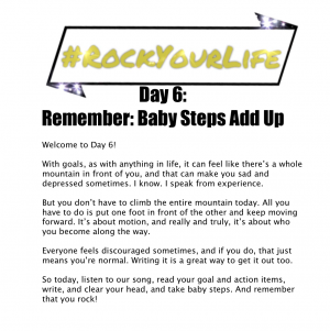 #RockYourLife Day 6!