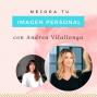 Artwork for Mejora tu imagen personal con Andrea Vilallonga